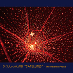 SATELLITES-The Reverse Phase-