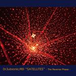 SATELLITES-The Reverse Phase-