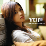 YUI - MY SHORT STORIES (CD)