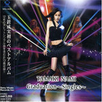 Nami Tamaki - Graduation ~singles~ (Regular Edition CD)
