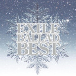 EXILE - EXILE BALLAD BEST (CD + DVD)